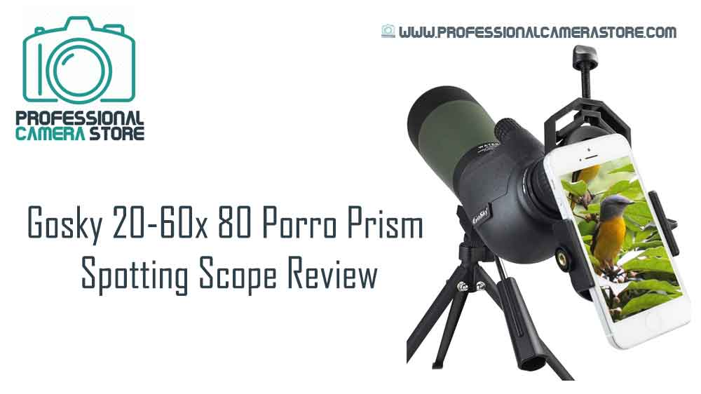 Gosky 20-60x 80 Porro Prism Spotting Scope Review