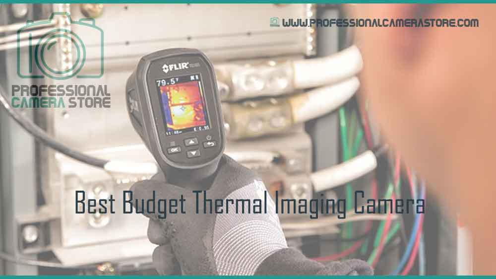 best budget thermal imaging camera