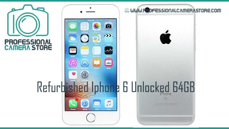 refurbished iphone 6 unlocked 64gb